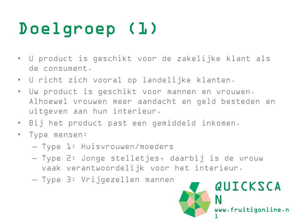 Doelgroep (1) QUICKSCAN www.fruitigonline.nl