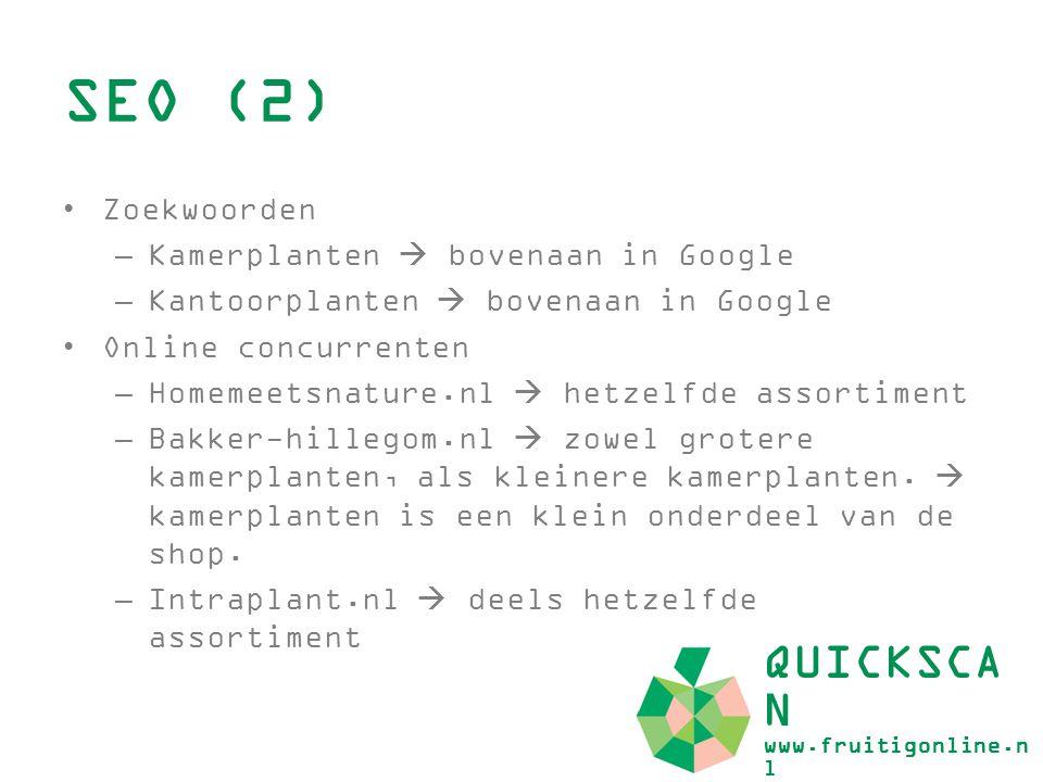 SEO (2) QUICKSCAN www.fruitigonline.nl Zoekwoorden