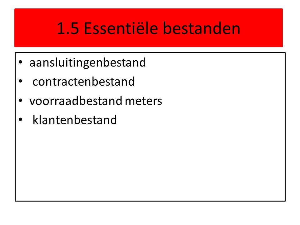 1.5 Essentiële bestanden aansluitingenbestand contractenbestand