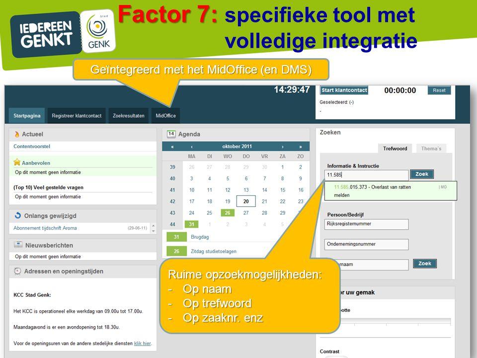 Factor 7: specifieke tool met volledige integratie
