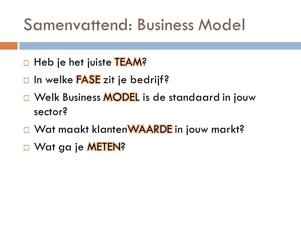 Samenvattend: Business Model