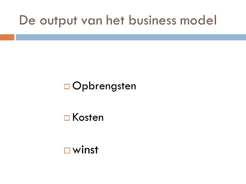 De output van het business model