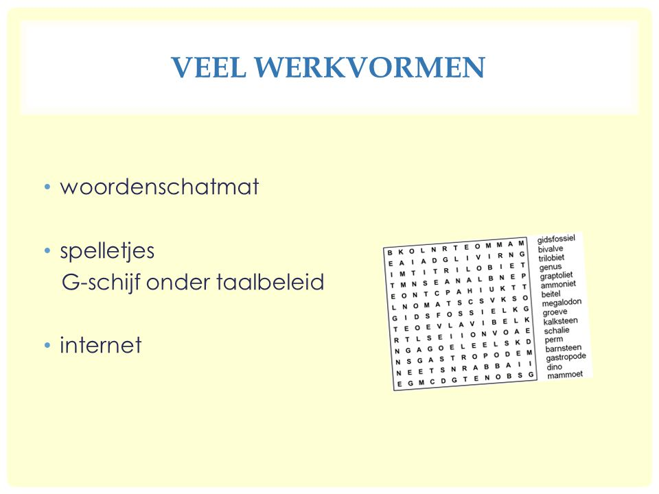 Veel werkvormen woordenschatmat spelletjes G-schijf onder taalbeleid