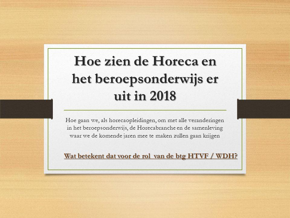 Hoe zien de Horeca en het beroepsonderwijs er uit in 2018