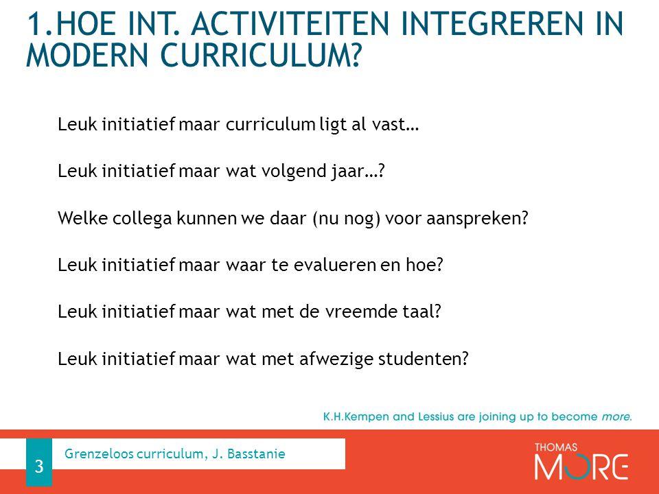 1.Hoe int. activiteiten integreren in modern curriculum