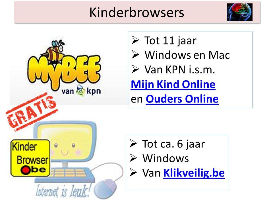 Kinderbrowsers Tot 11 jaar. Windows en Mac. Van KPN i.s.m. Mijn Kind Online. en Ouders Online.