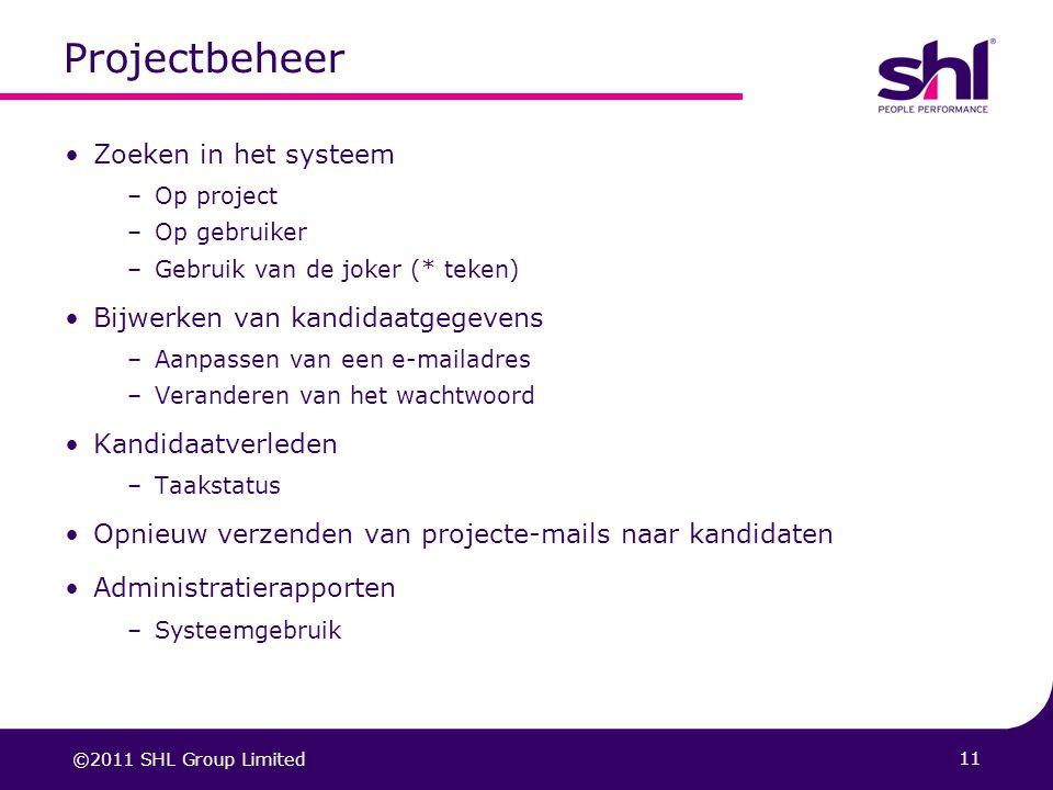 Projectbeheer Zoeken in het systeem Bijwerken van kandidaatgegevens