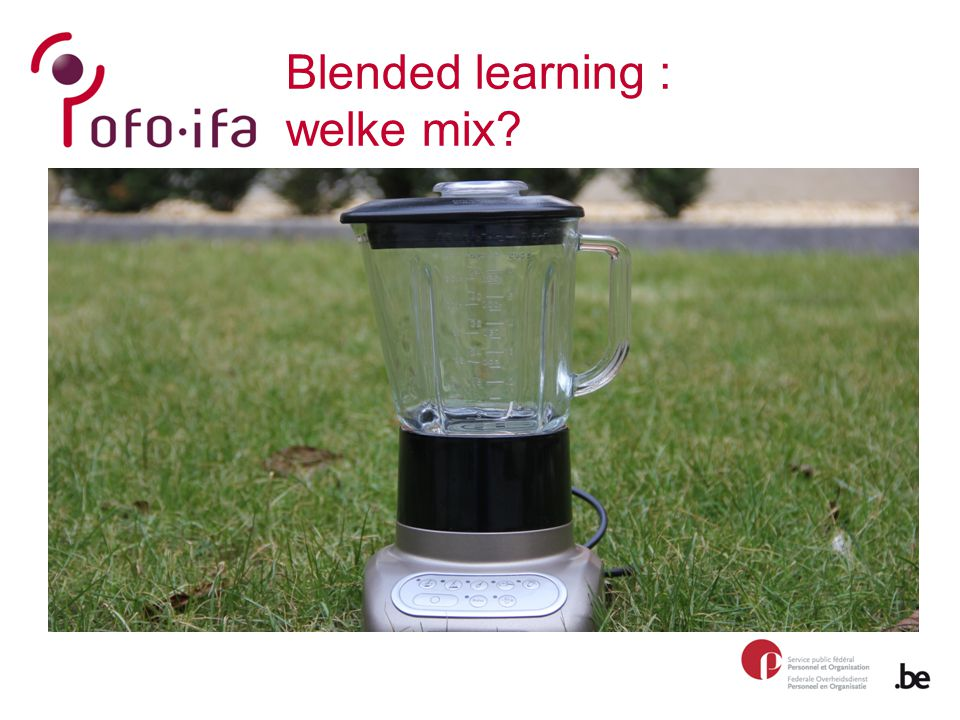 Blended learning : welke mix