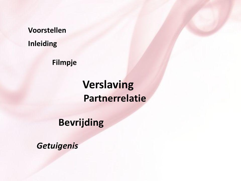 Partnerrelatie Filmpje Verslaving Bevrijding Getuigenis Voorstellen