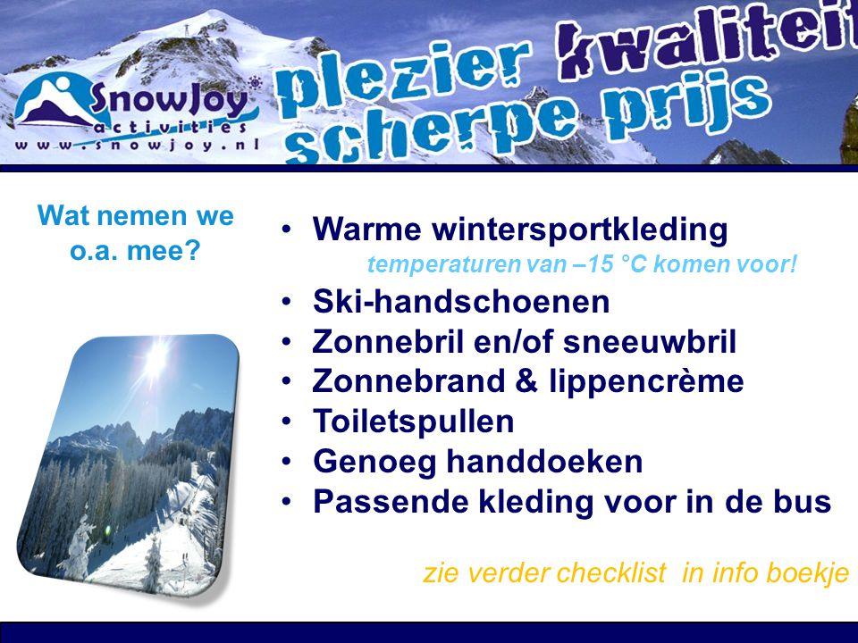 Warme wintersportkleding temperaturen van –15 °C komen voor!