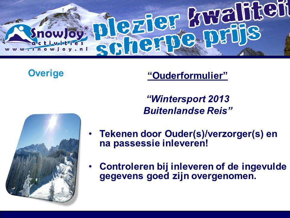 Overige Ouderformulier Wintersport 2013 Buitenlandse Reis