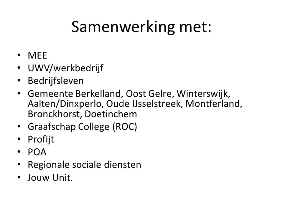 Samenwerking met: MEE UWV/werkbedrijf Bedrijfsleven