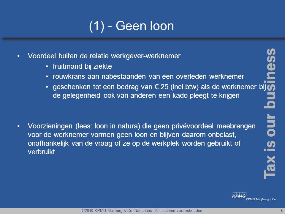 (1) - Geen loon Voordeel buiten de relatie werkgever-werknemer