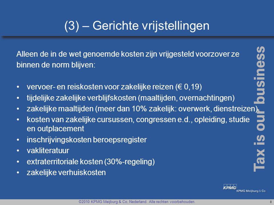(3) – Gerichte vrijstellingen