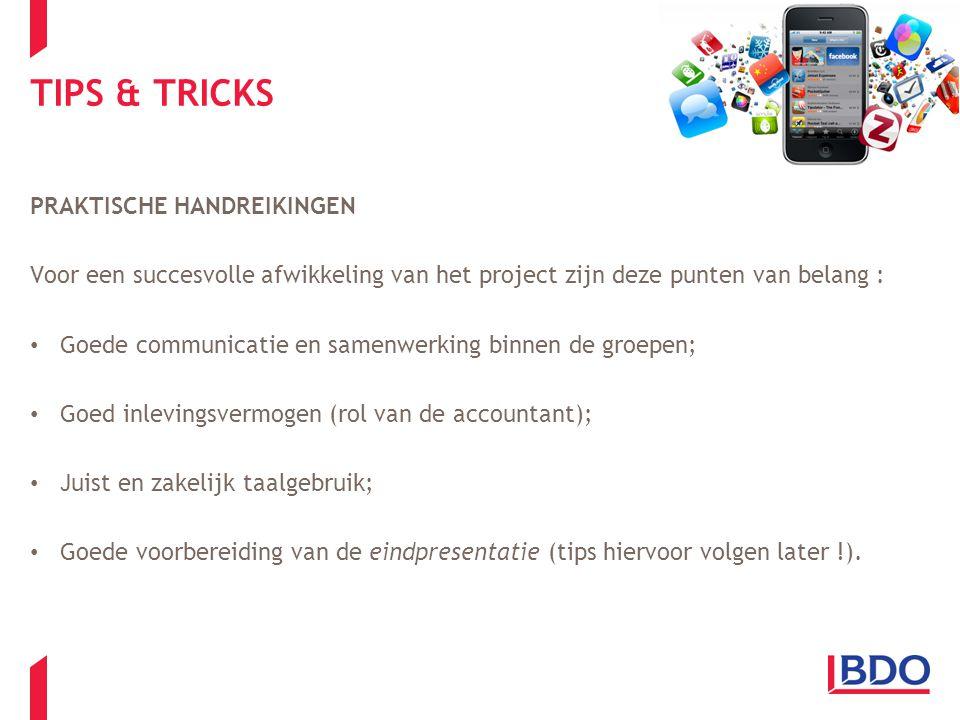 TIPS & TRICKS PRAKTISCHE HANDREIKINGEN