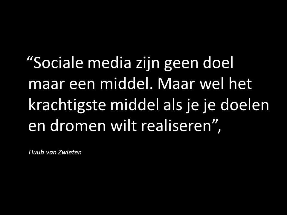Sociale media zijn geen doel maar een middel