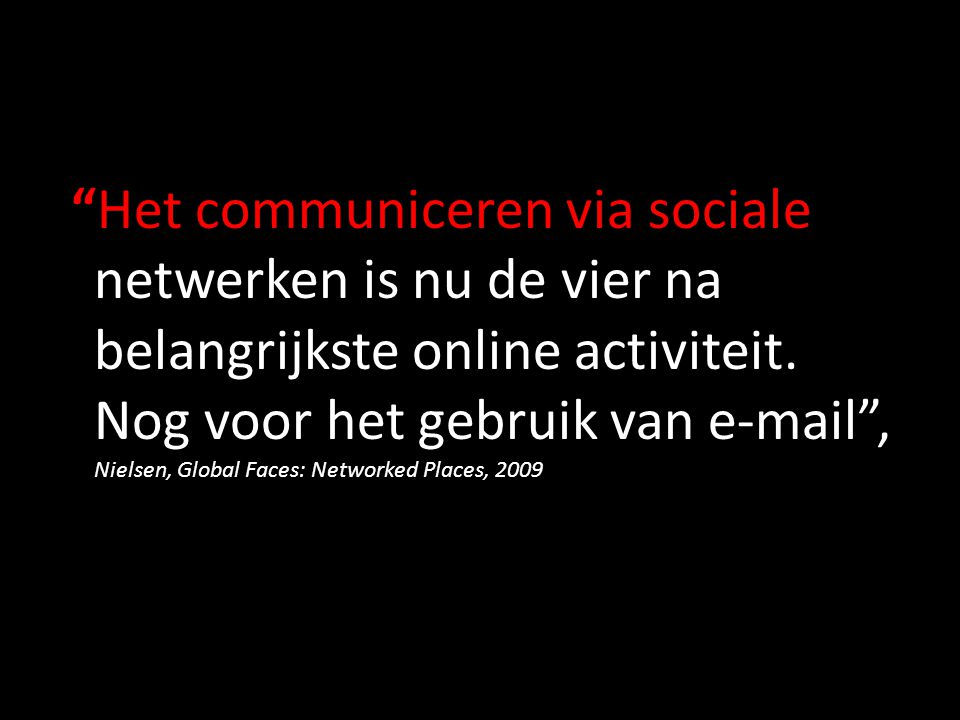 Het communiceren via sociale netwerken is nu de vier na belangrijkste online activiteit.
