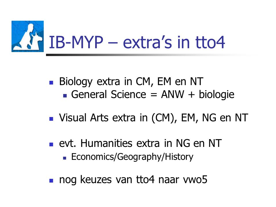 IB-MYP – extra's in tto4 Biology extra in CM, EM en NT