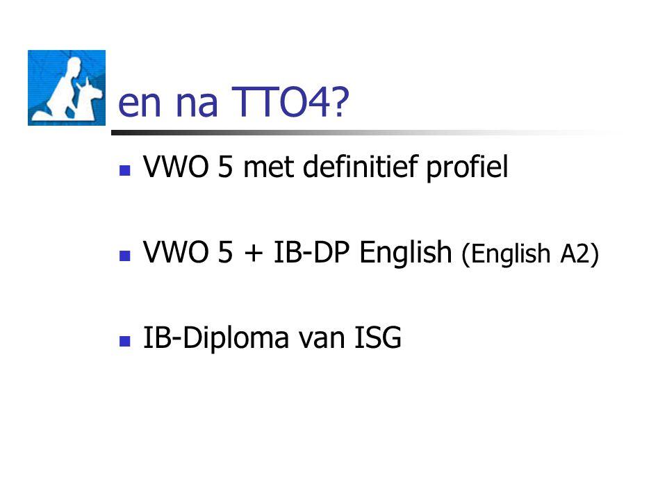 en na TTO4 VWO 5 met definitief profiel