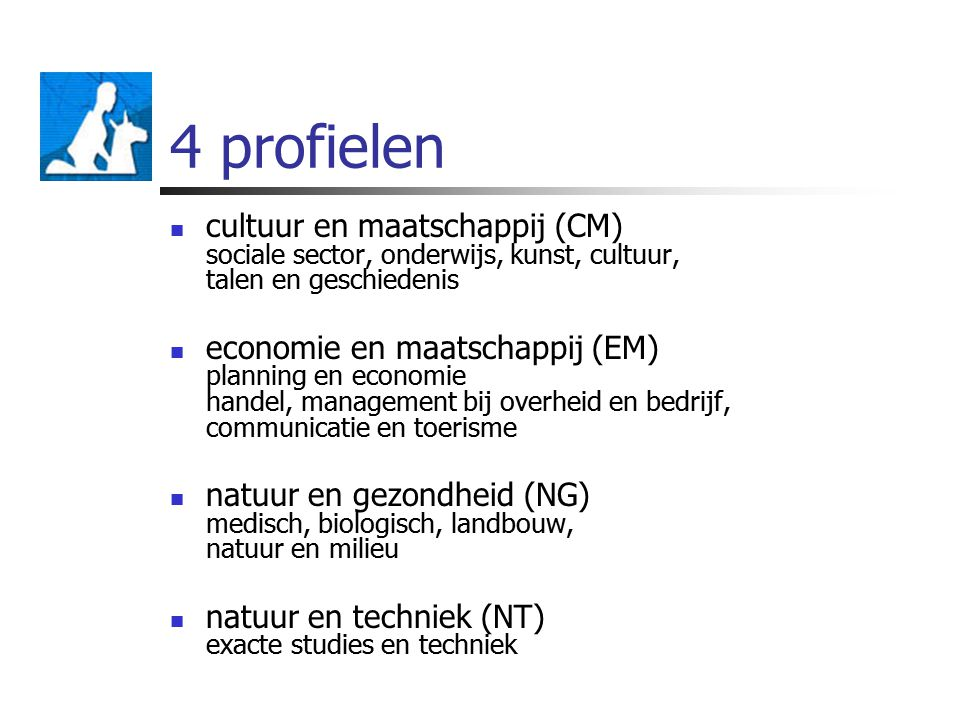 4 profielen cultuur en maatschappij (CM) sociale sector, onderwijs, kunst, cultuur, talen en geschiedenis.