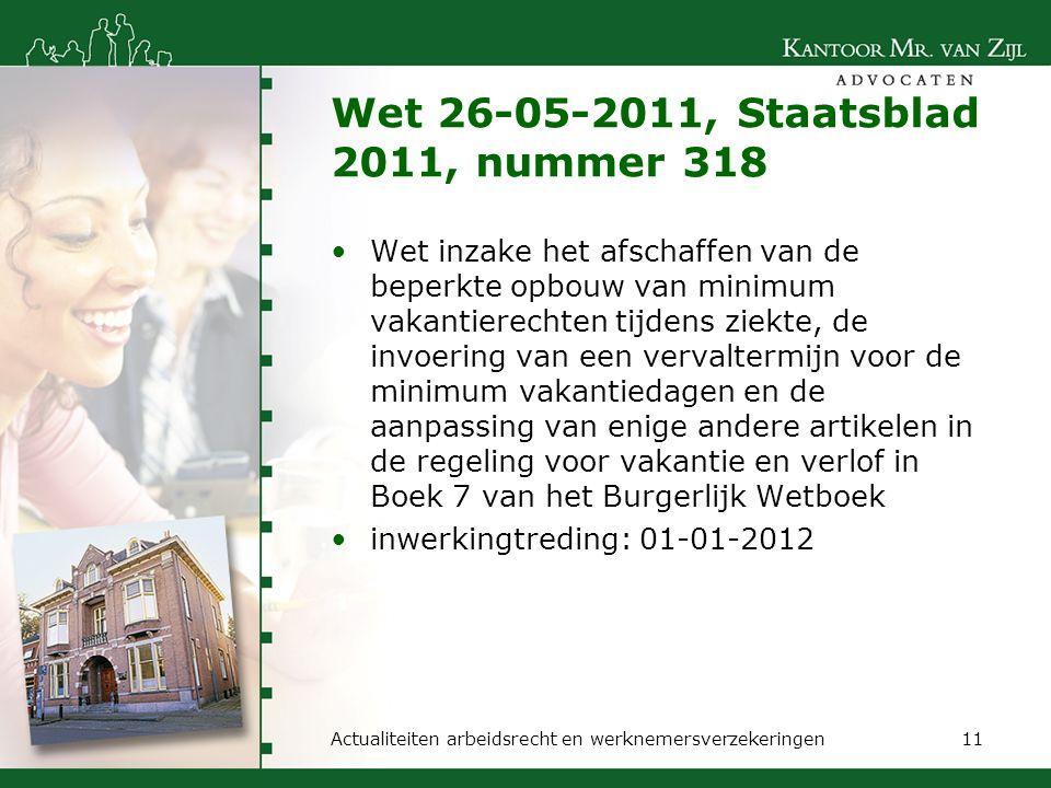 Wet 26-05-2011, Staatsblad 2011, nummer 318