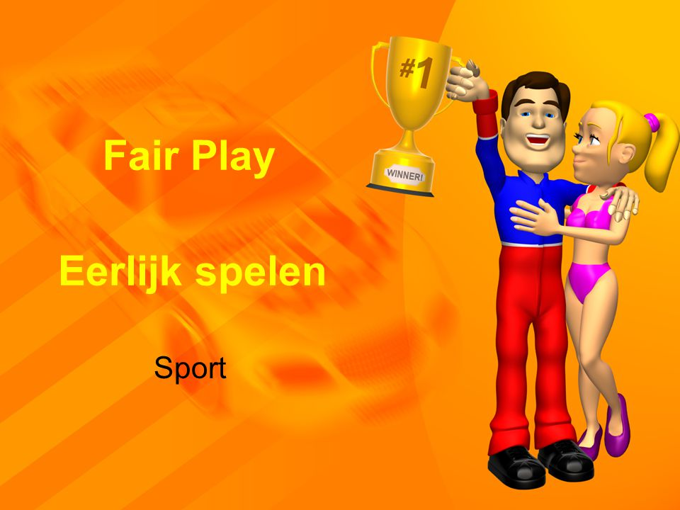 Fair Play Eerlijk spelen