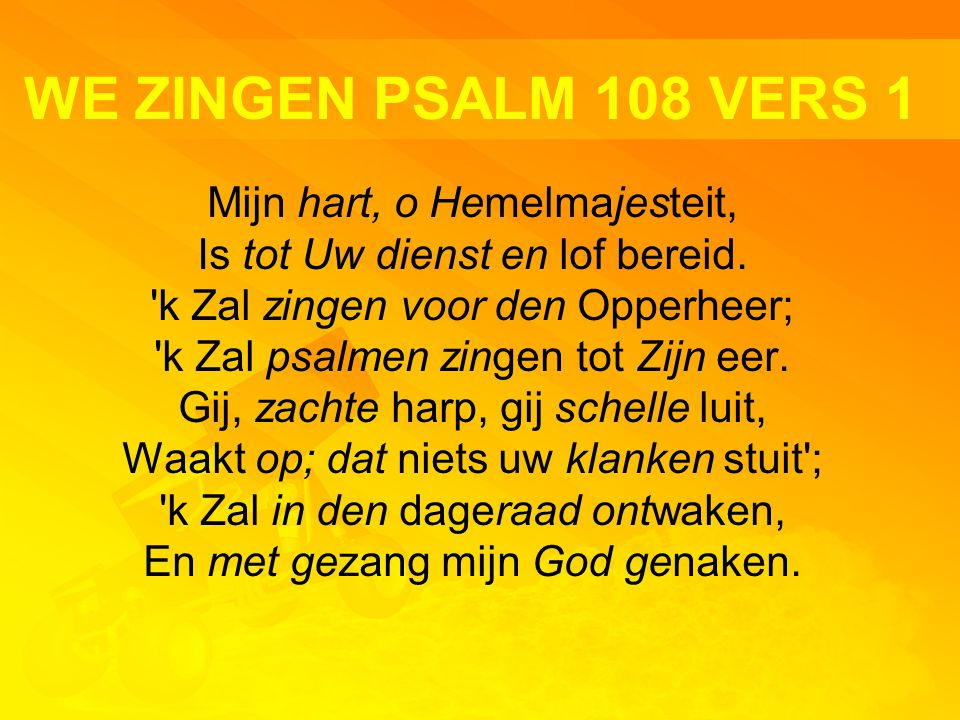 WE ZINGEN PSALM 108 VERS 1