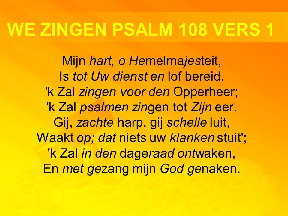 WE ZINGEN PSALM 108 VERS 1