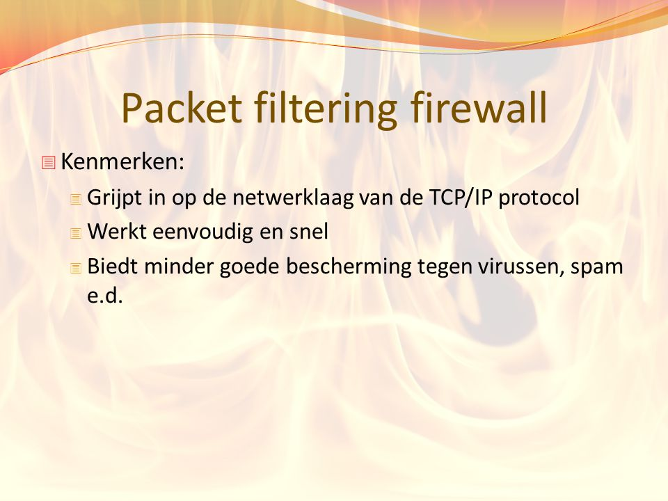 Packet filtering firewall