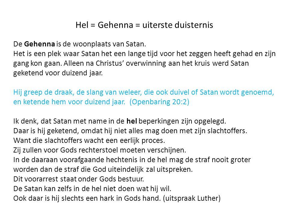 Hel = Gehenna = uiterste duisternis
