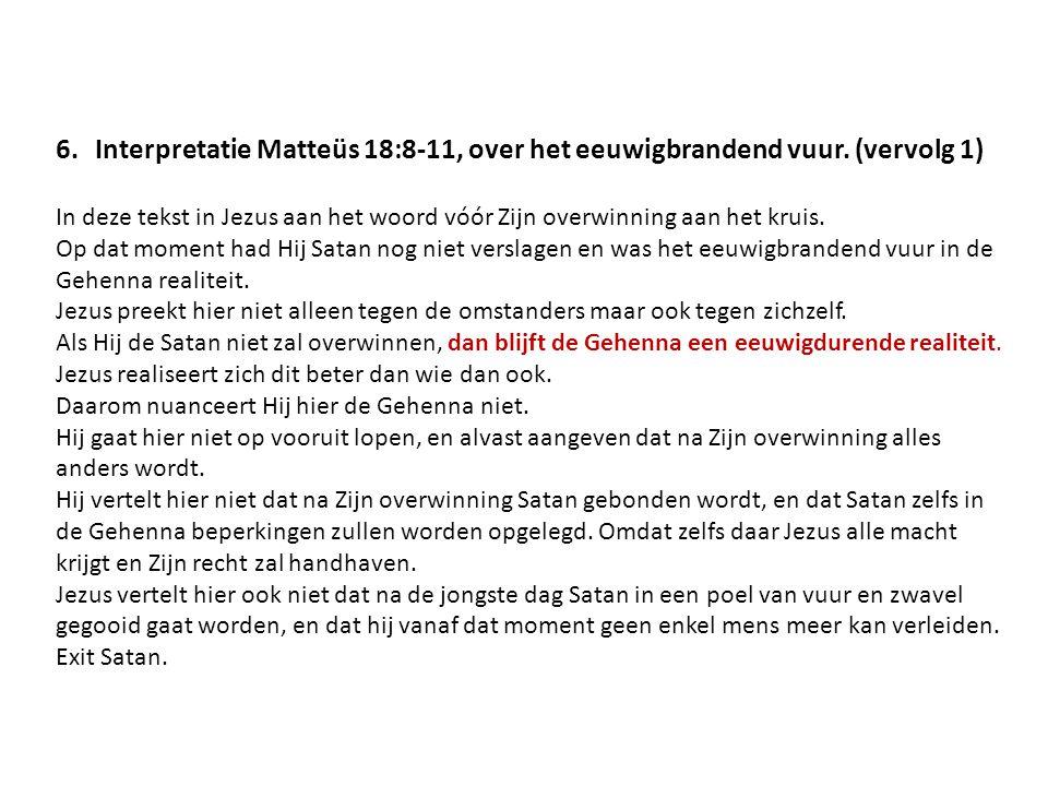 Interpretatie Matteüs 18:8-11, over het eeuwigbrandend vuur