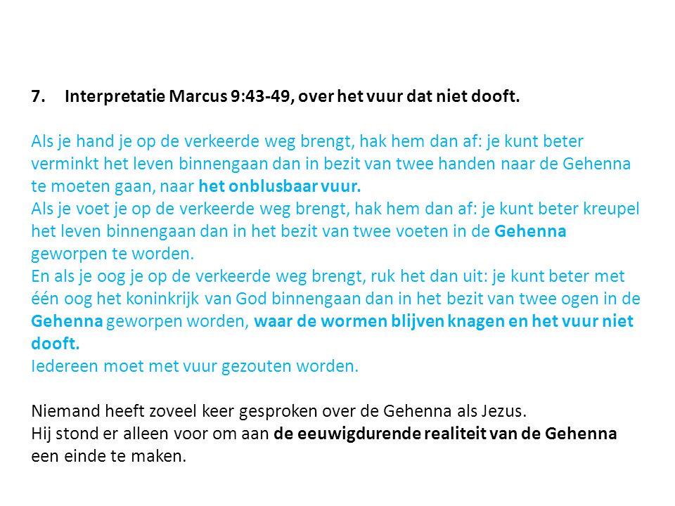 Interpretatie Marcus 9:43-49, over het vuur dat niet dooft.