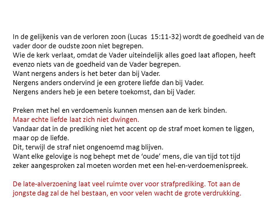 In de gelijkenis van de verloren zoon (Lucas 15:11-32) wordt de goedheid van de vader door de oudste zoon niet begrepen.