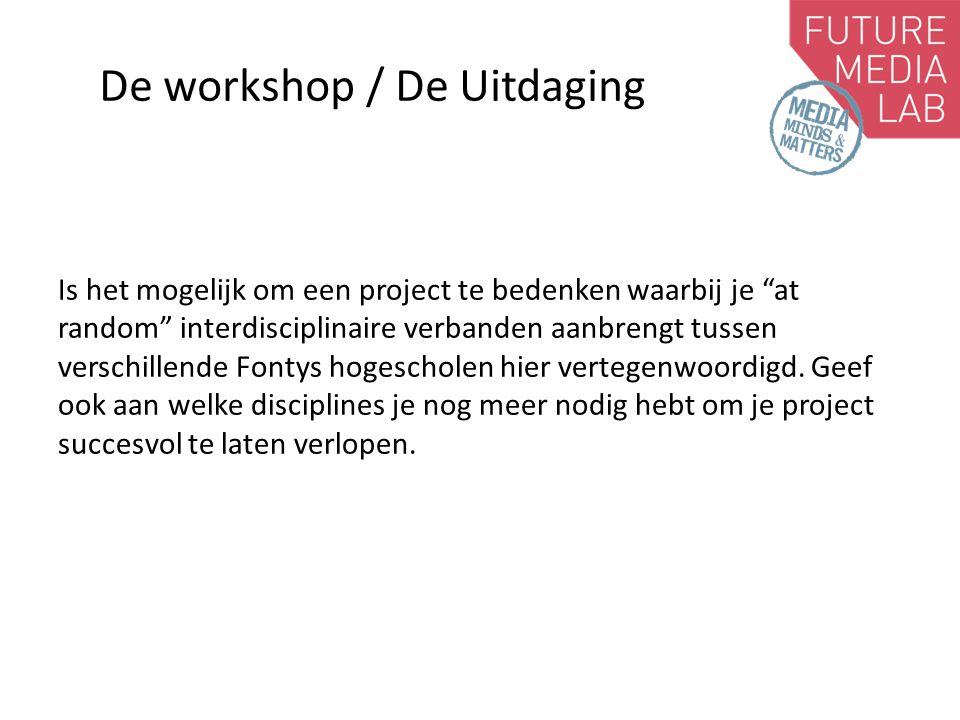 De workshop / De Uitdaging