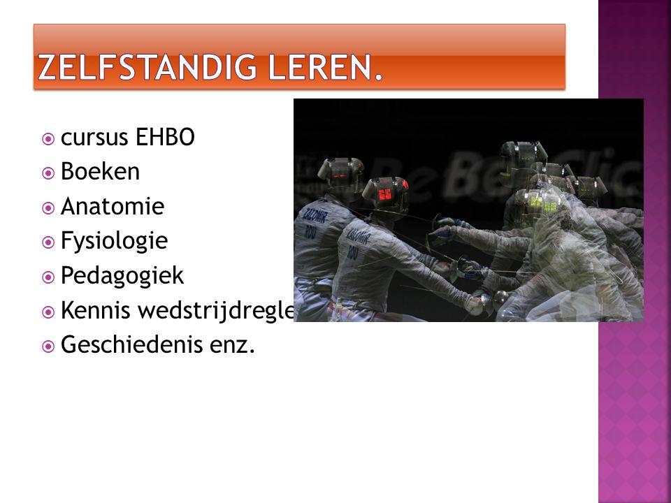 zelfstandig leren. cursus EHBO Boeken Anatomie Fysiologie Pedagogiek