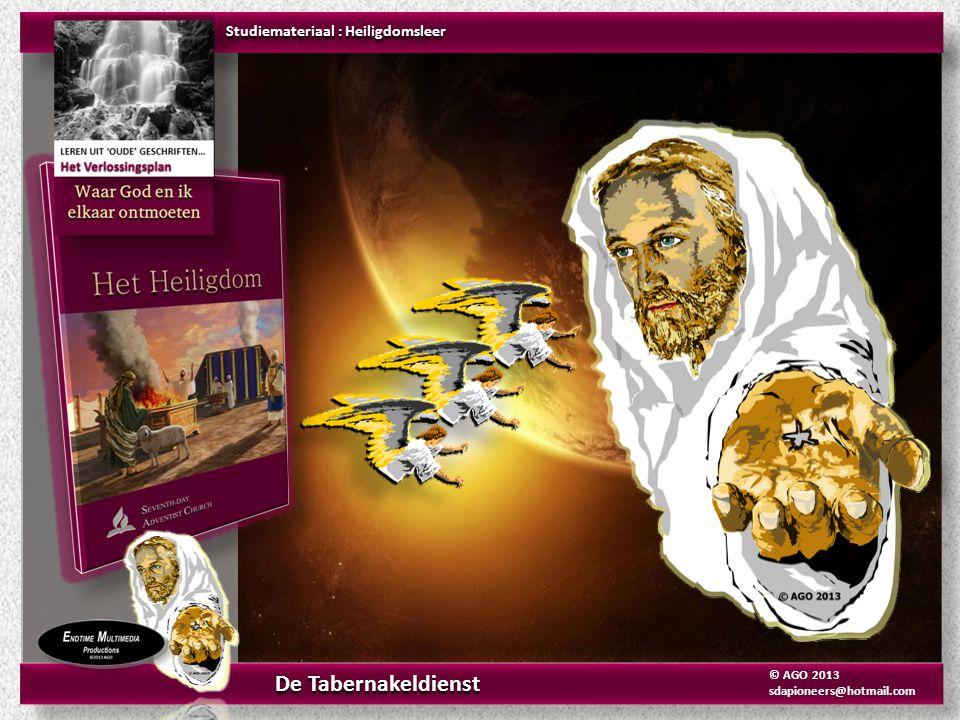 De Tabernakeldienst Studiemateriaal : Heiligdomsleer © AGO 2013