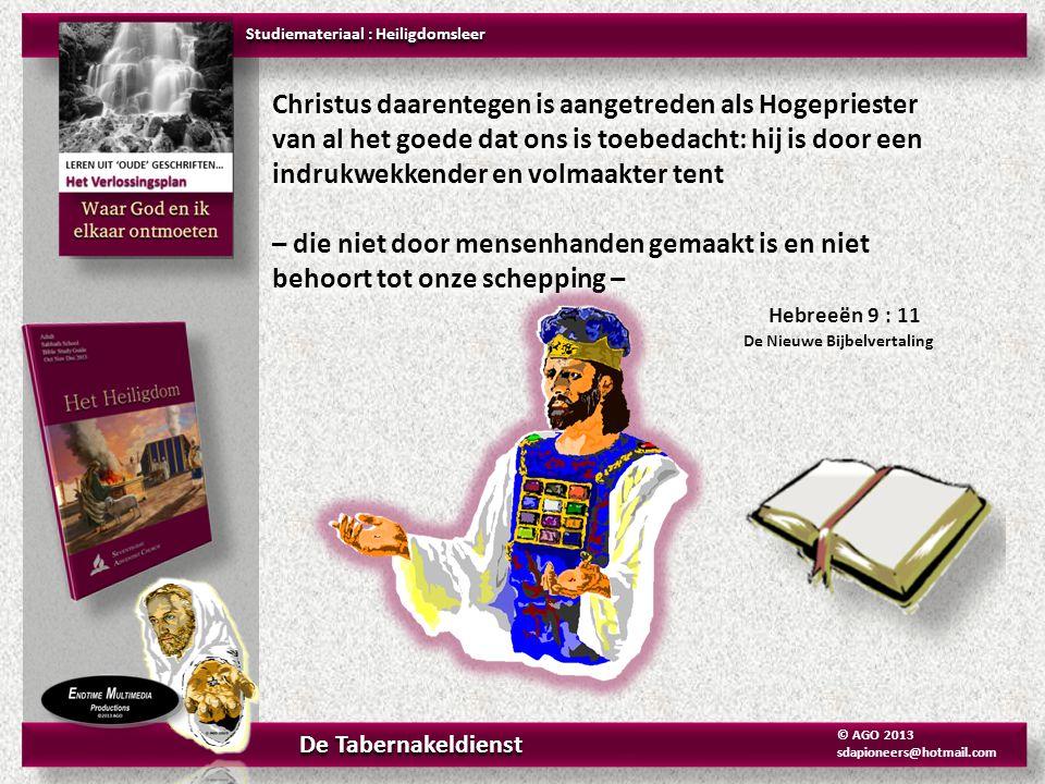 Christus daarentegen is aangetreden als Hogepriester