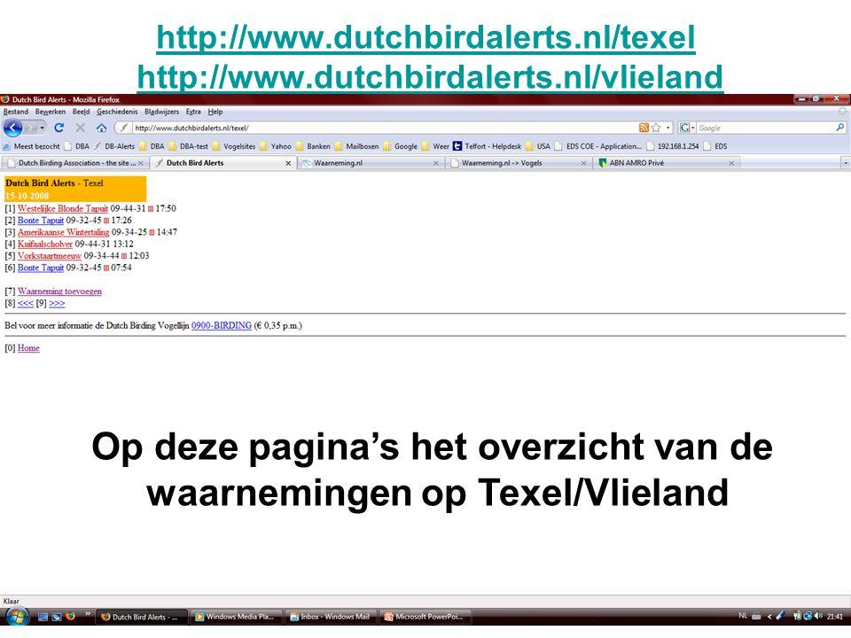 Op deze pagina's het overzicht van de waarnemingen op Texel/Vlieland