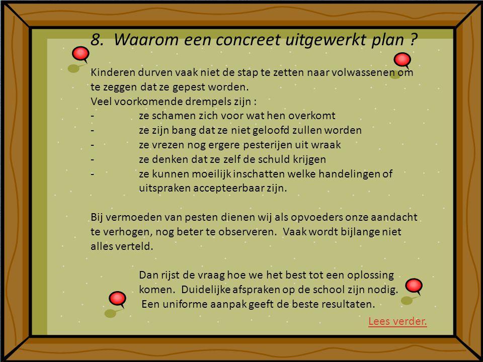 8. Waarom een concreet uitgewerkt plan