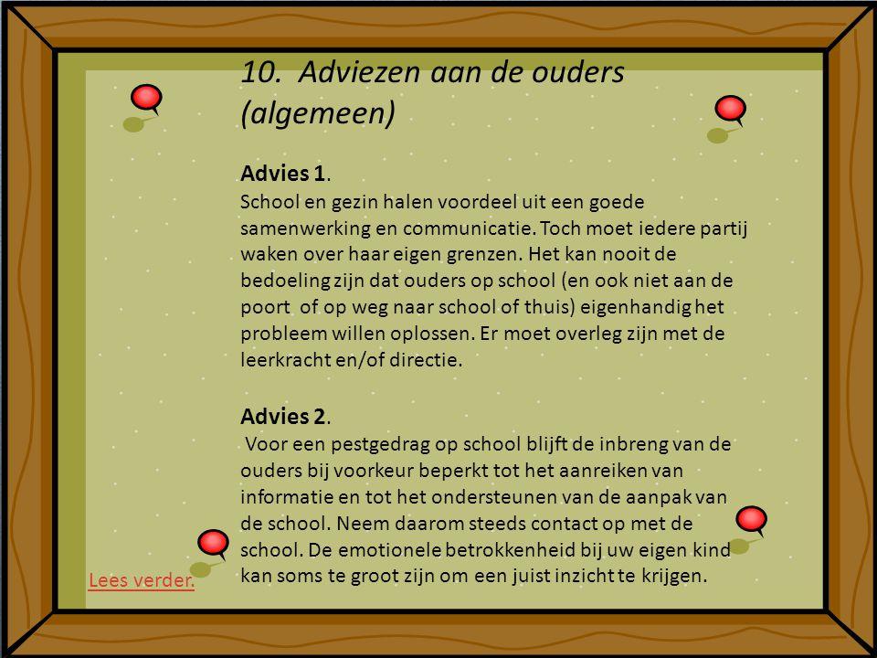 10. Adviezen aan de ouders (algemeen)