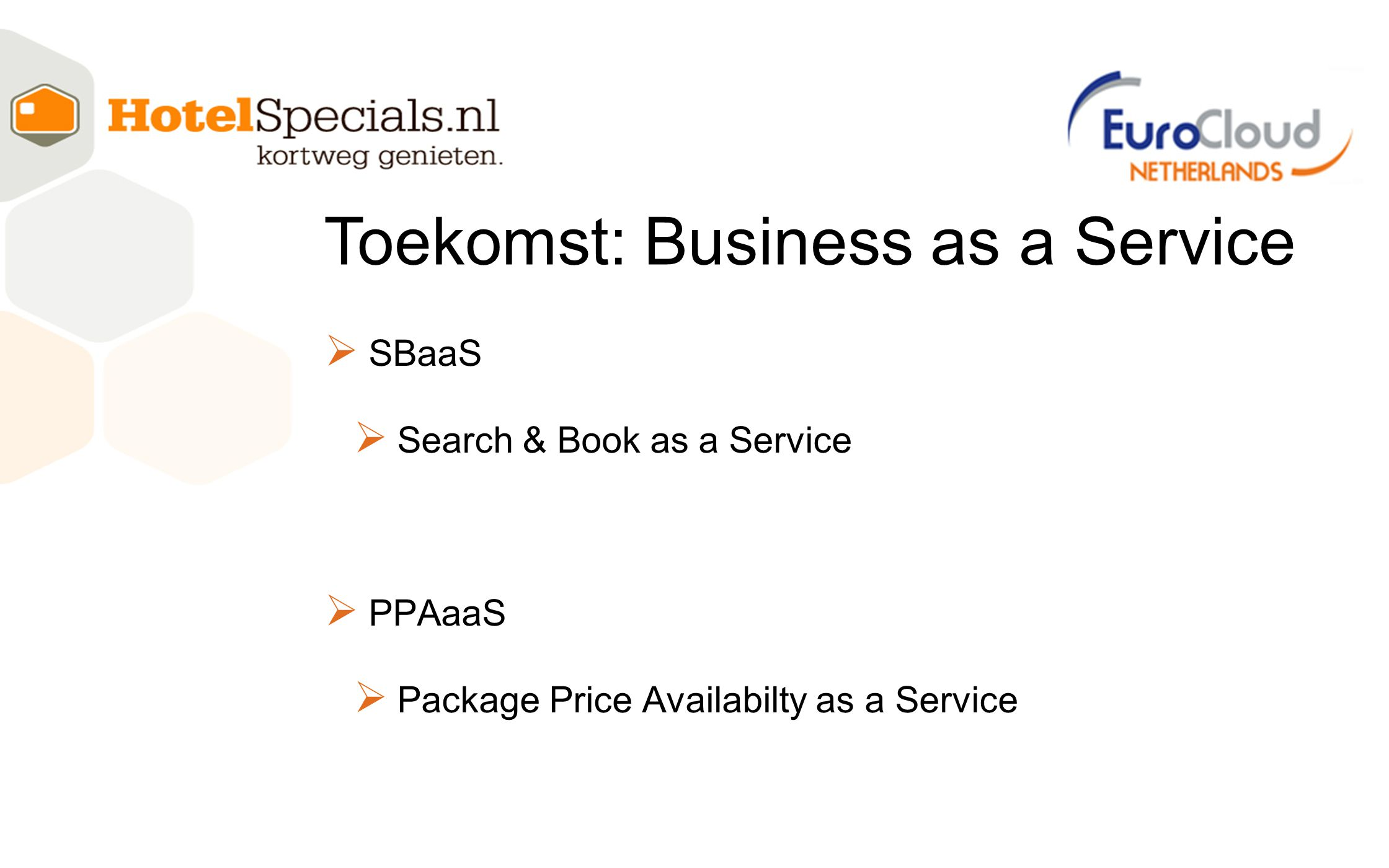 Toekomst: Business as a Service