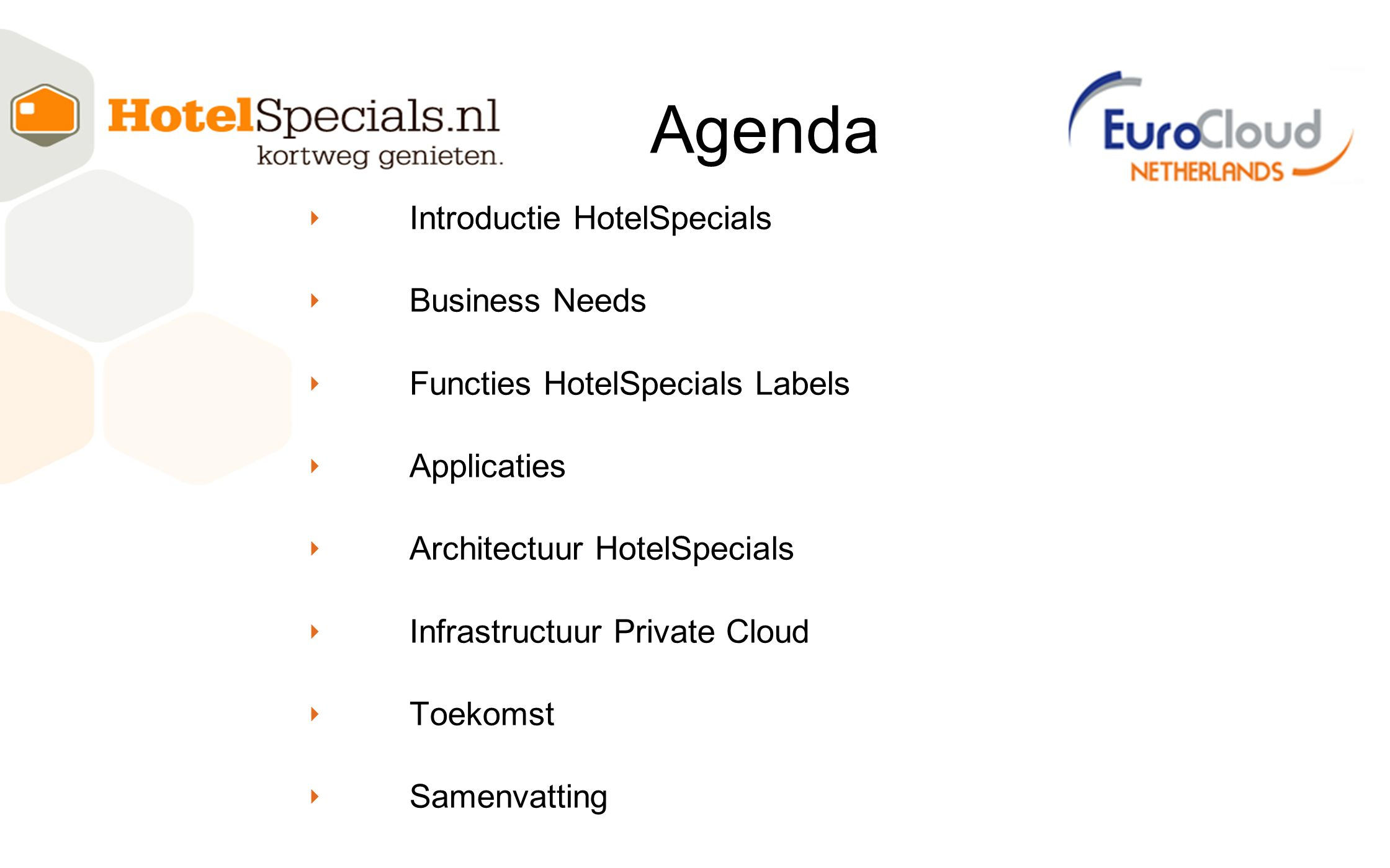 Agenda Introductie HotelSpecials Business Needs