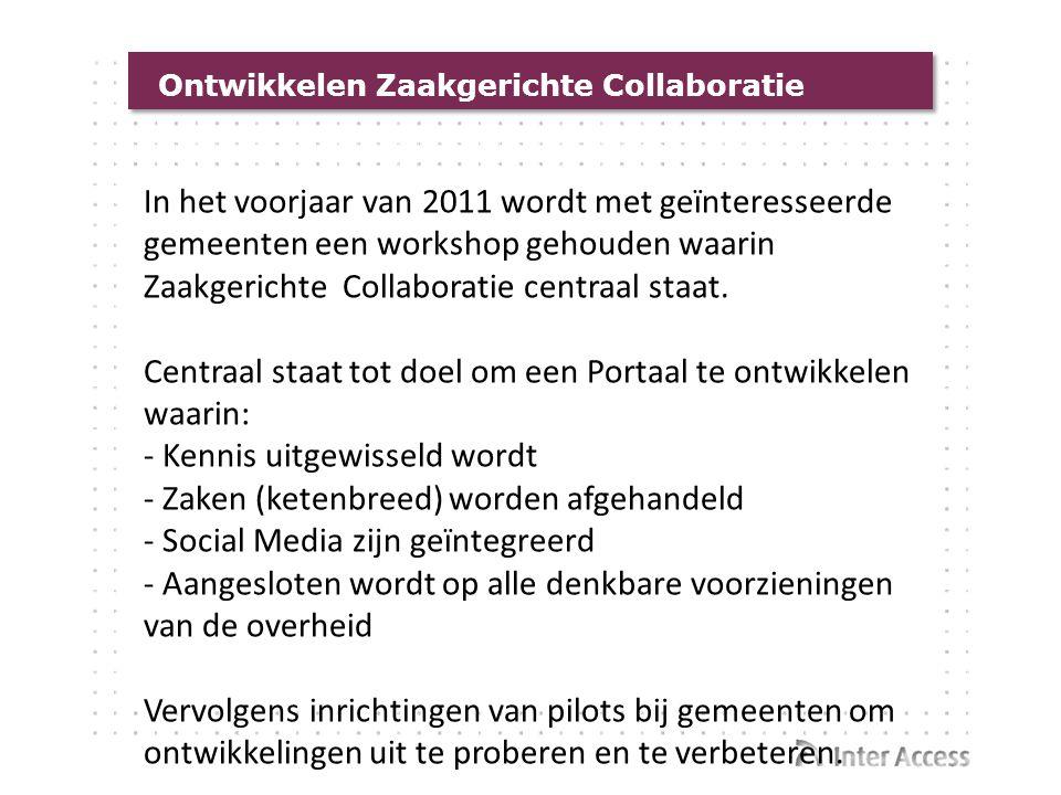 Centraal staat tot doel om een Portaal te ontwikkelen waarin: