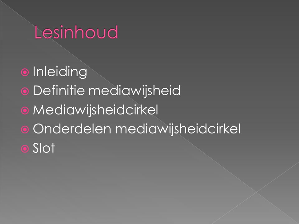 Lesinhoud Inleiding Definitie mediawijsheid Mediawijsheidcirkel