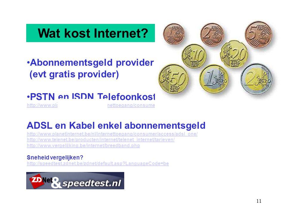 Wat kost Internet Abonnementsgeld provider (evt gratis provider)