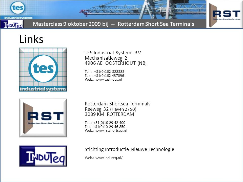 Links TES Industrial Systems B.V. Mechanisatieweg 2