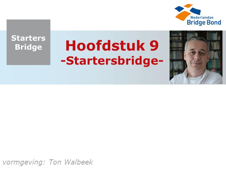 Hoofdstuk 9 -Startersbridge-