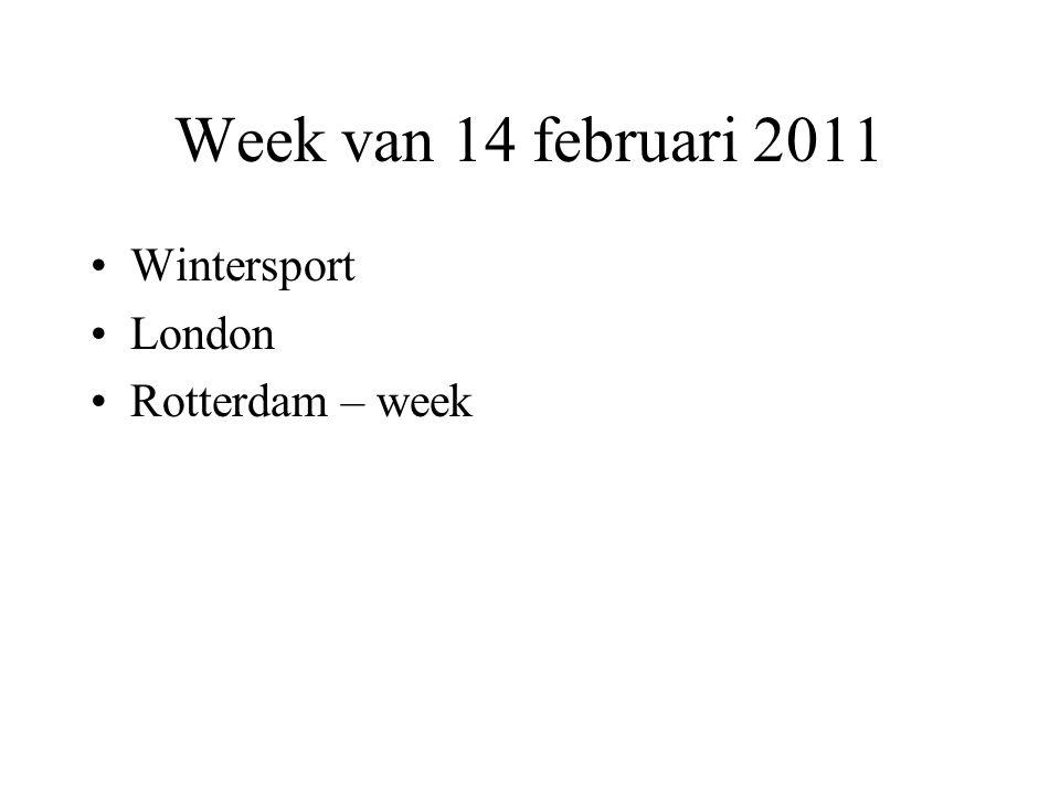 Week van 14 februari 2011 Wintersport London Rotterdam – week