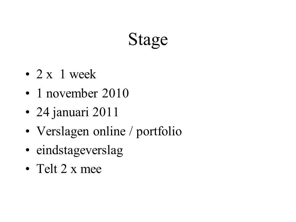 Stage 2 x 1 week 1 november 2010 24 januari 2011
