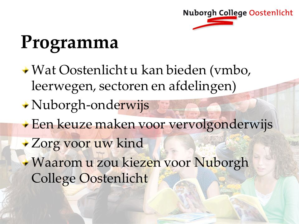 Programma Wat Oostenlicht u kan bieden (vmbo, leerwegen, sectoren en afdelingen) Nuborgh-onderwijs.